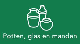 Potterie glas-en mandwerk